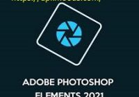 Adobe Photoshop Elements 2021 Crack